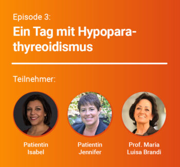 hypopara Podcast Episode 3